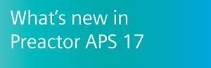 Preactor APS 17