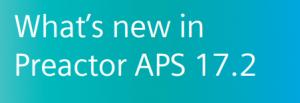 Preactor APS Version 17.2